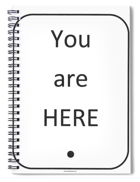 One To Ponder - You Are Here Spiral Notebook
