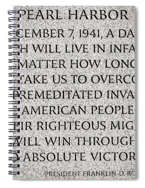 Pearl Harbor Speech - Franklin Delano Roosevelt Spiral Notebook