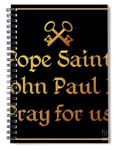 Pope Saint John Paul II Pray For Us Spiral Notebook