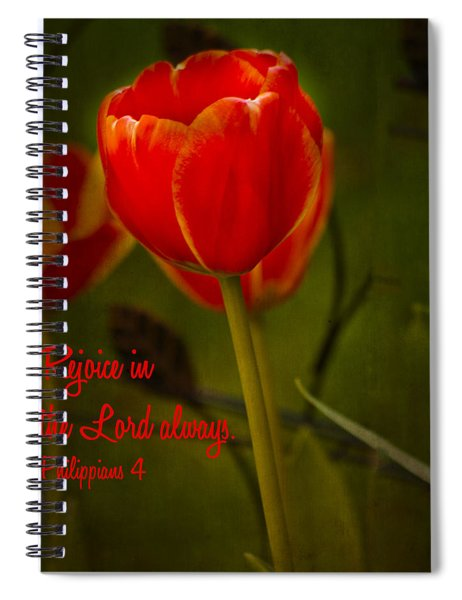 Rejoice In The Lord Spiral Notebook