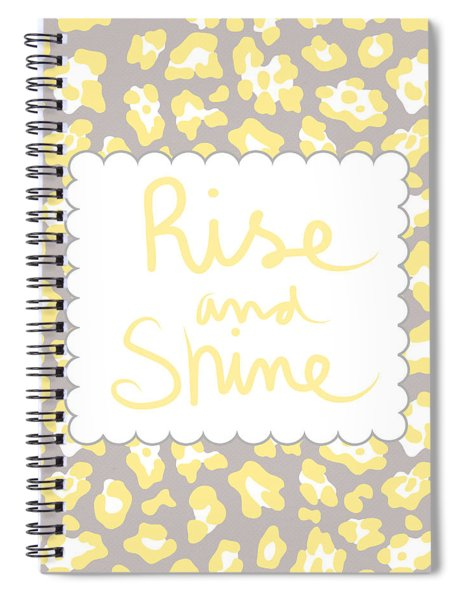 Rise And Shine- Yellow And Grey Spiral Notebook