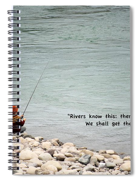 Rivers Know This Spiral Notebook