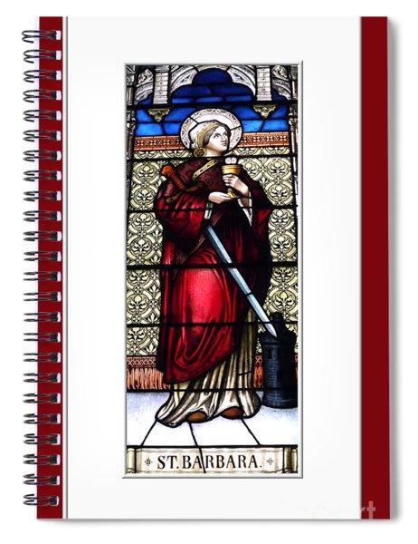 Saint Barbara Stained Glass Window Spiral Notebook