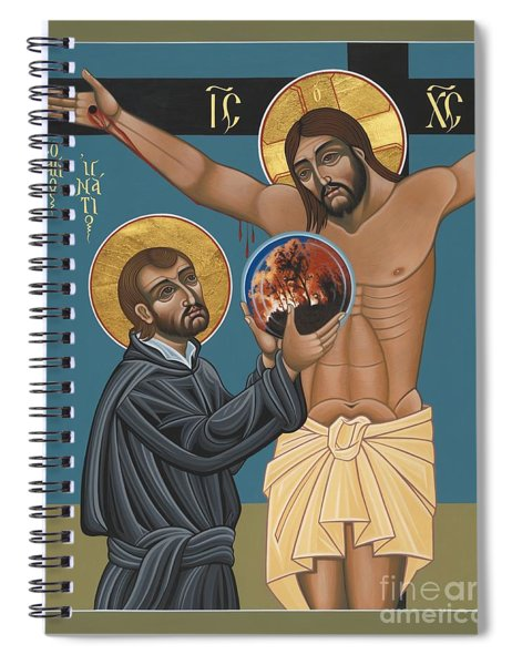 St. Ignatius And The Passion Of The World In The 21st Century 194 Spiral Notebook