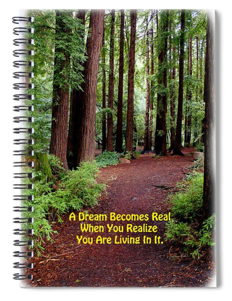The Dream Is Real Again Spiral Notebook