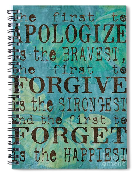 The First To Apologize Spiral Notebook
