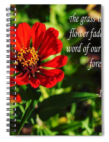 The Flower Fades Spiral Notebook