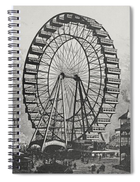 The Great Ferris Wheel In The World Columbian Exposition, 1st July 1893 Spiral Notebook