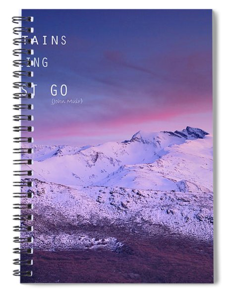 The Mountains Are Calling And I Must Go John Muir Spiral Notebook