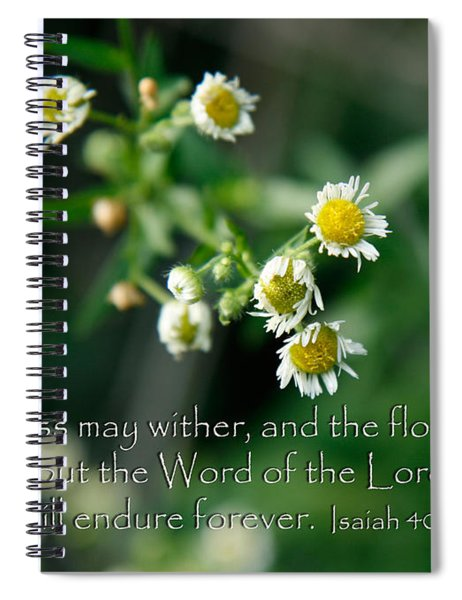The Word Of The Lord Will Endure Spiral Notebook