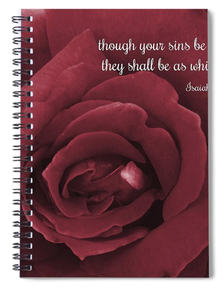 Though Your Sins Be As Scarlet Red Rose Spiral Notebook