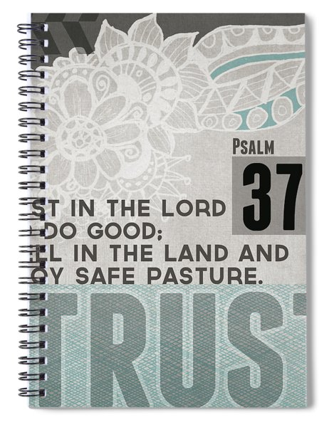 Trust In The Lord- Contemporary Christian Art Spiral Notebook