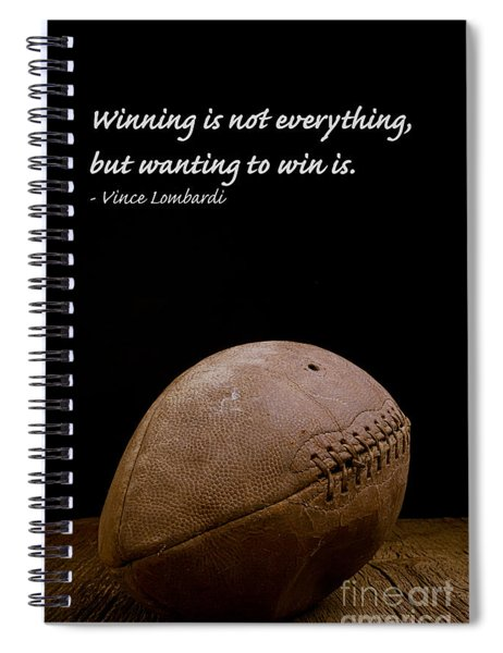 Spiral Notebook featuring the photograph Vince Lombardi On Winning by Edward Fielding