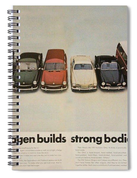 Volkswagen Builds Strong Bodies 8 Ways Spiral Notebook