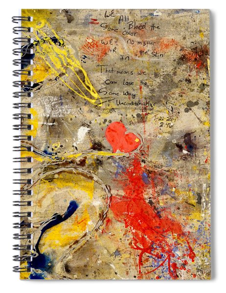 We All Bleed The Same Color Spiral Notebook