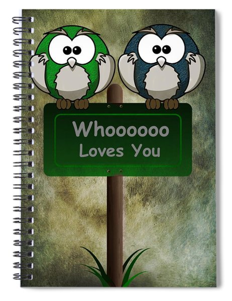 Whoooo Loves You  Spiral Notebook