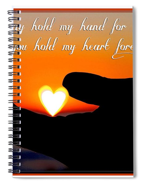 You Hold My Heart Forever By Diana Sainz Spiral Notebook