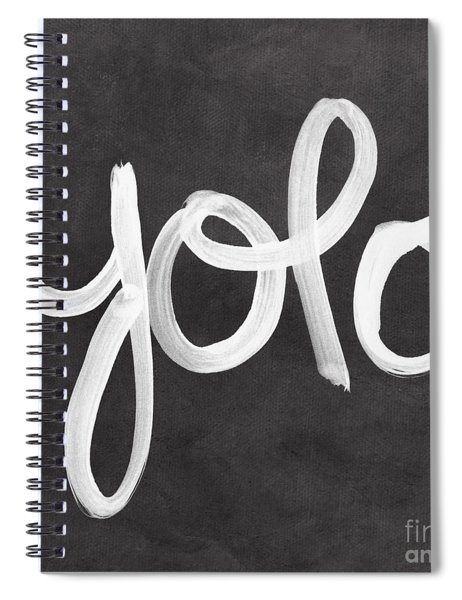 You Only Live Once Spiral Notebook