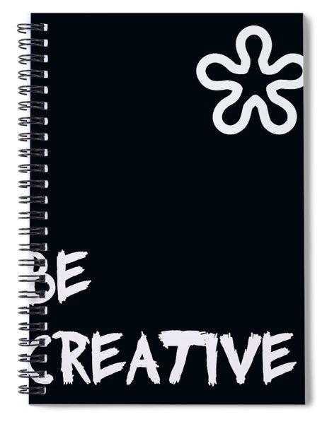 Be Creative Spiral Notebook