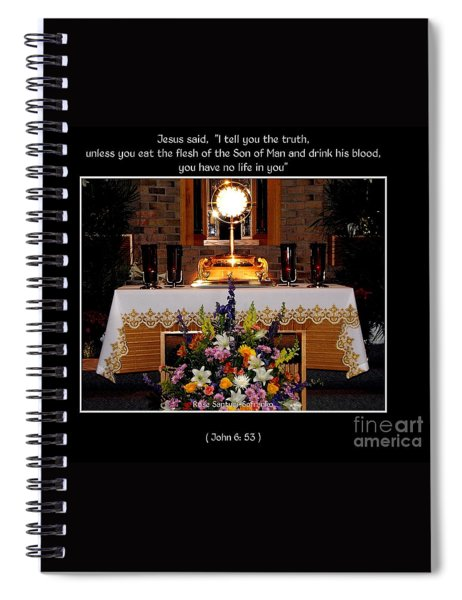 Eucharist Unless You Eat The Flesh Spiral Notebook by Rose Santuci-Sofranko