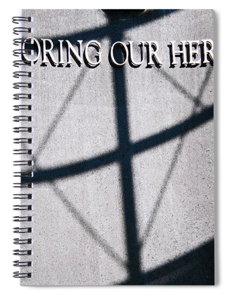 Honoring Our Heroes Spiral Notebook