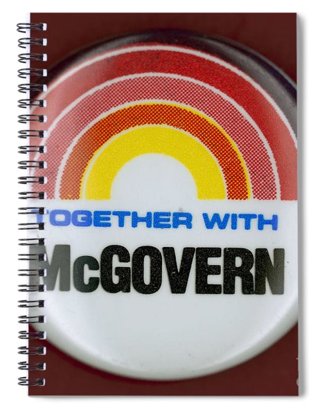 Mcgovern Campaign Button Spiral Notebook