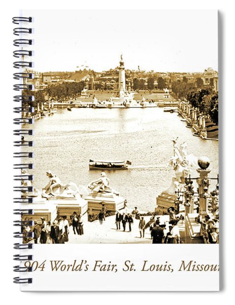 1904 World's Fair, Grand Basin View From Festival Hall Spiral Notebook