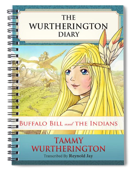 Buffalo Bill And The Indians Spiral Notebook