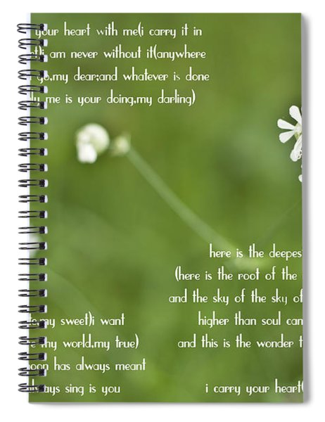 I Carry Your Heart Spiral Notebook