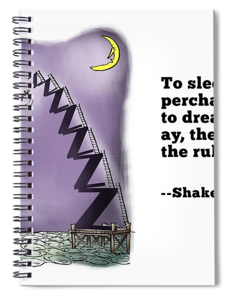 Perchance To Dream Spiral Notebook