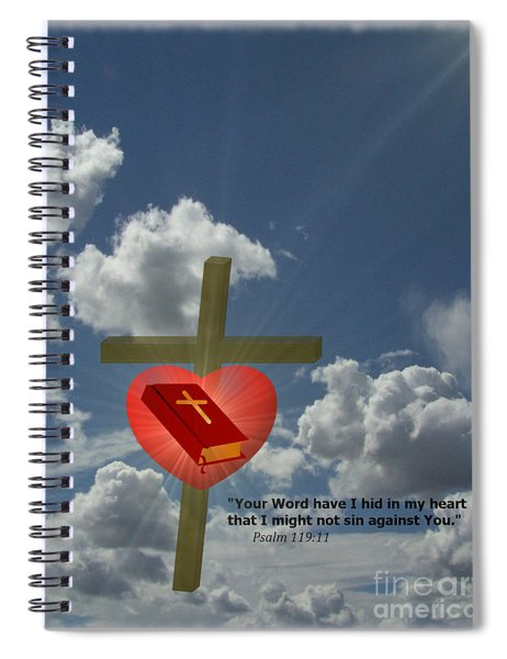 Your Word Have I Hid In My Heart Spiral Notebook