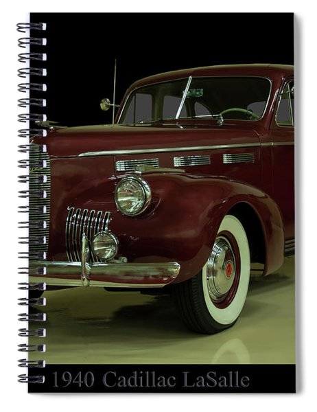 1940 Cadillac Lasalle Spiral Notebook