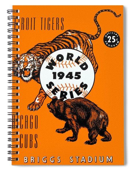 1945 World Series Program Tigers V Cubs Spiral Notebook