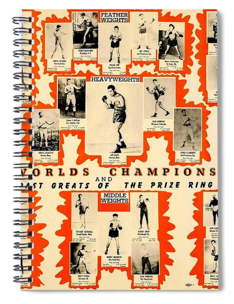 1947 World Champions And Past Greats Of The Prize Ring Spiral Notebook