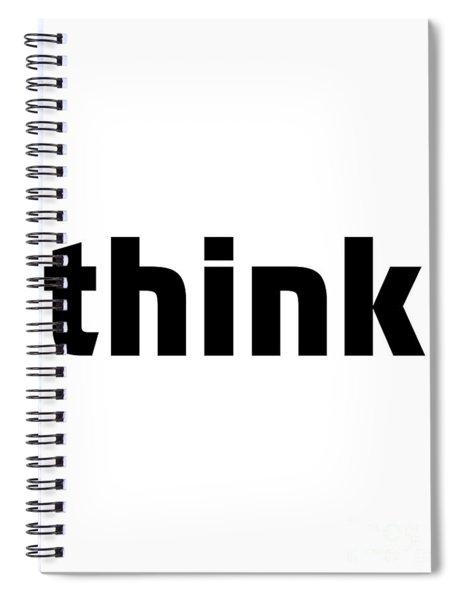 Think Spiral Notebook