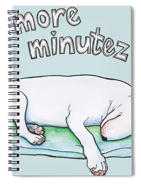 5 More Minutes Spiral Notebook