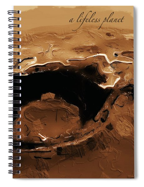 A Lifeless Planet Brown Spiral Notebook by ISAW Company