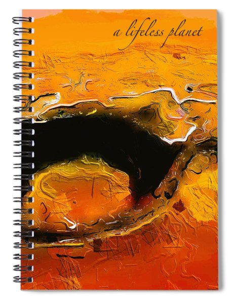 Spiral Notebook featuring the digital art A Lifeless Planet Orange by ISAW Company