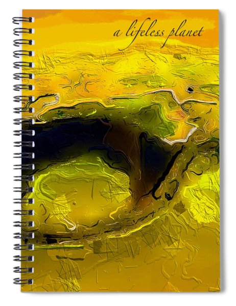 Spiral Notebook featuring the digital art A Lifeless Planet Yellow by ISAW Company