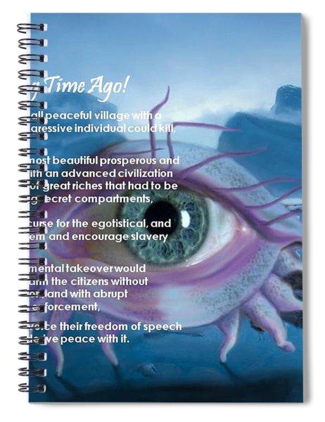A Long Time Ago Spiral Notebook