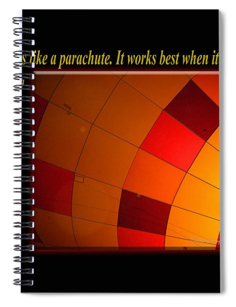 A Mind Is Like A Parachute Spiral Notebook