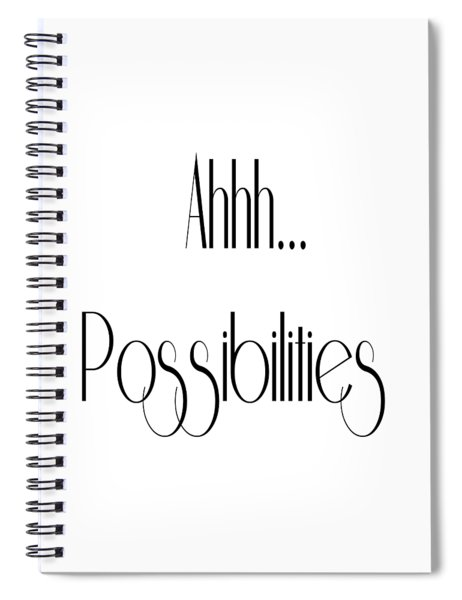 Possibility Quotes Art Prints, Inspirational Infinity Quotes Posters Spiral Notebook