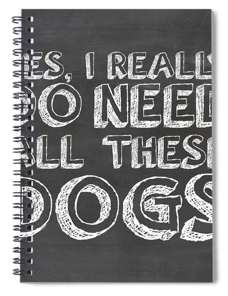 All These Dogs Spiral Notebook