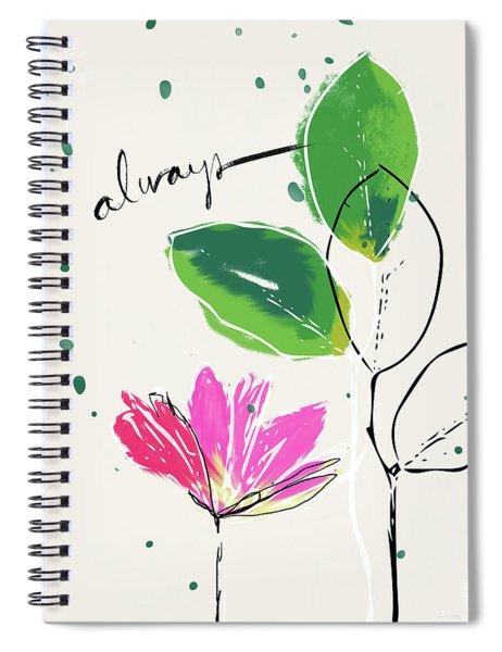 Always- Art By Linda Woods Spiral Notebook