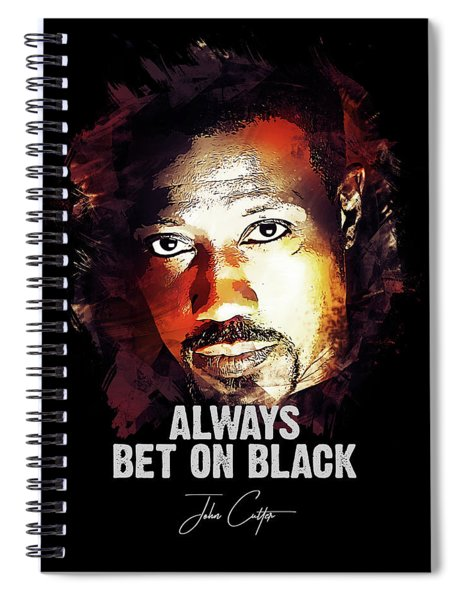 Always Bet On Black - Passenger 57 Spiral Notebook