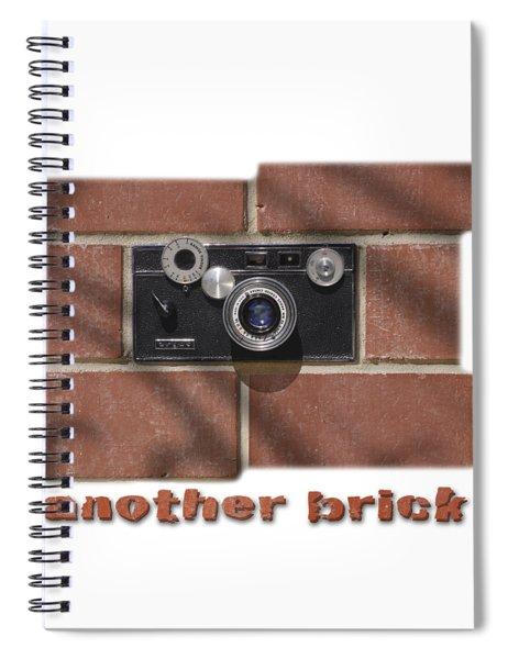 Another Brick . . 2 Spiral Notebook