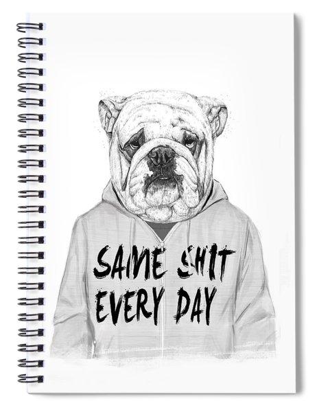 Same Shit... Spiral Notebook