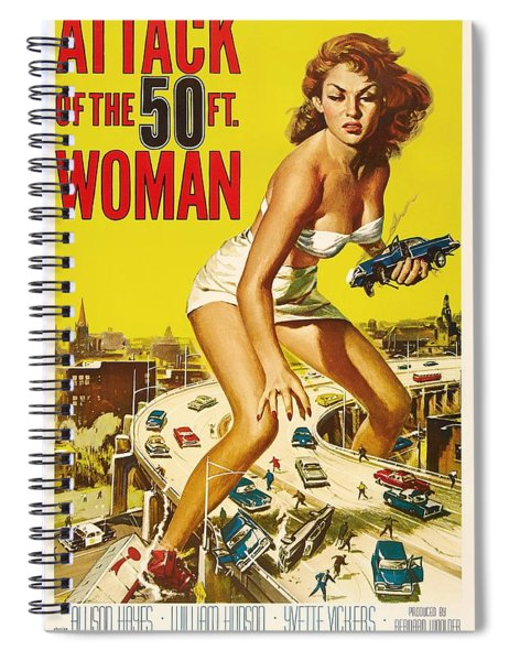 Attack Of The 50 Ft Woman 1958 Spiral Notebook