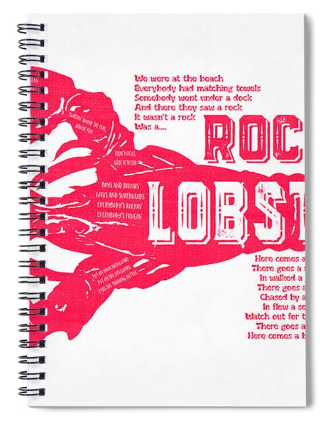 Spiral Notebook featuring the drawing B-52s Rock Lobster Lyric Poster by Edward Fielding