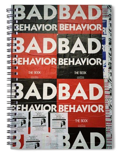 Bad Behavior Spiral Notebook
